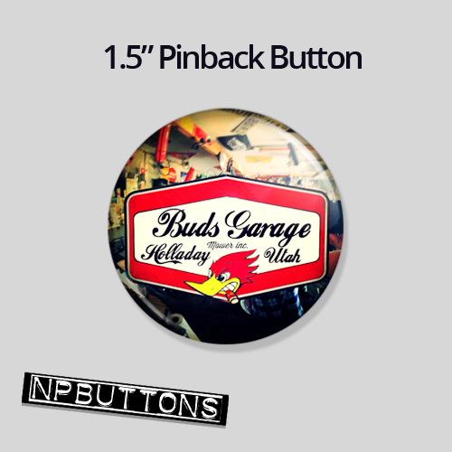 Buds Garage Pinback Button