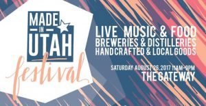 Made In Utah Festival Will Feature Some Of The Best Artists Artisans Product Makers Breweries Distilleries And Wineries You Will Be Able To Try And Buy